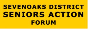 Sevenoaks District Seniors Action Forum SDSAF